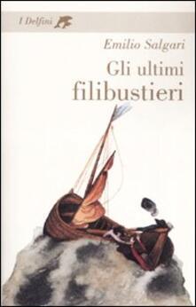 Gli ultimi filibustieri - Emilio Salgari - copertina