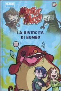 La rivincita di Bombo. Monster Allergy