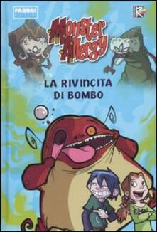 La rivincita di Bombo. Monster Allergy - Fabrizio Lo Bianco - copertina