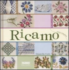 Ricamo. Corso completo - Donatella Ciotti - copertina
