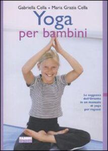 Libro Yoga per bambini Gabriella Cella Al-Chamali , M. Grazia Cella