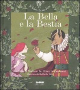 La Bella e la Bestia. Con CD Audio - Jeanne-Marie Leprince de Beaumont,Paola Parazzoli - copertina
