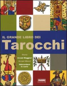 Il grande libro dei tarocchi - Giordano Berti,Ram - copertina