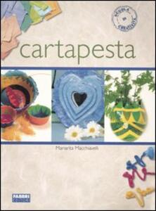 Cartapesta. Ediz. illustrata - Mariarita Macchiavelli - copertina