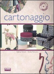 Foto Cover di Cartonaggio, Libro di Valeria Ferrari,Ersilia Fiorucci, edito da Fabbri