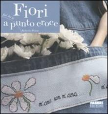 Fiori a punto croce - Roberta Peloso - copertina