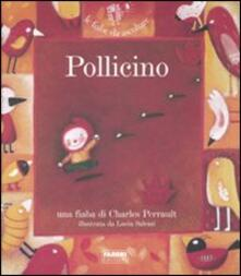 Pollicino. Con CD Audio - Charles Perrault,Paola Parazzoli - copertina