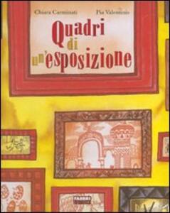 Quadri di un'esposizione. Con CD Audio - Chiara Carminati,Pia Valentinis - copertina