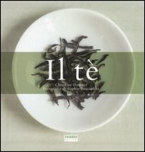 Il tè: La storia-Il gusto del tè. Ediz. illustrata - Christine Dattner - copertina