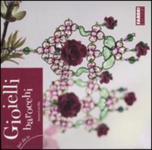 Libro Gioielli barocchi Anna Carella