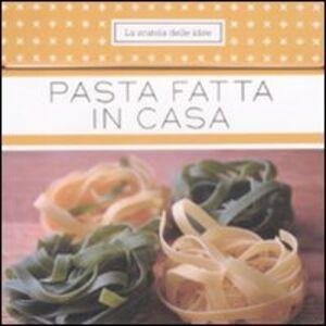 Libro Pasta fatta in casa