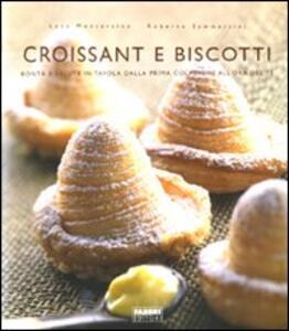 Croissant e biscotti. Ediz. illustrata - Luca Montersino - copertina