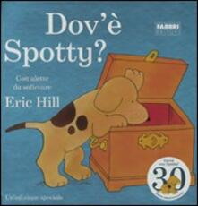 Dov'è Spotty? - Eric Hill - copertina