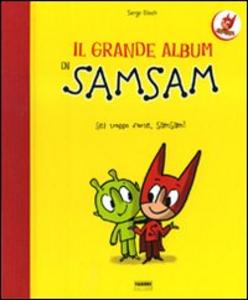 Libro Il grande album di Sam Sam Serge Bloch