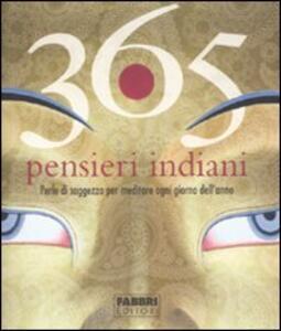 365 pensieri indiani. Perle di saggezza per meditare ogni giorno dell'anno - copertina