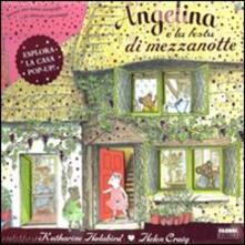 Angelina e la festa di mezzanotte. Angelina ballerina. Libro pop-up - Katharine Holabird,Helen Craig - copertina