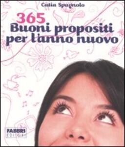 365 buoni propositi per l'anno nuovo - Catia Spagnolo - copertina