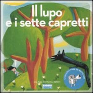 Il lupo e i sette capretti. Con CD Audio - Jacob Grimm,Wilhelm Grimm,Paola Parazzoli - copertina