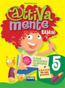 Attivamente italiano. Per la 5ª classe elementare.pdf
