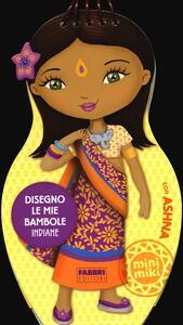 Disegno le mie bambole indiane con Ashna. Con adesivi