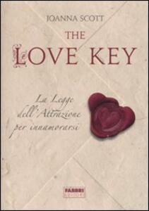 The love key. La legge dell'attrazione per innamorarsi