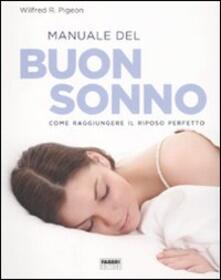 Ristorantezintonio.it Manuale del buon sonno. Come raggiungere il riposo perfetto Image