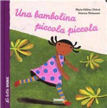 Una bambolina piccola piccola - Marie-Hélène Delval,Simona Mulazzani - copertina