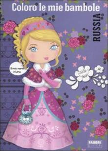 Coloro le mie bambole. Russia - copertina