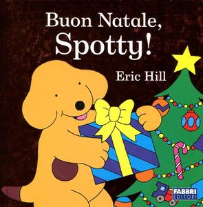 Libro Buon Natale, Spotty! Eric Hill