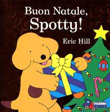 Buon Natale, Spotty! - Eric Hill - copertina