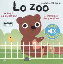 Lo zoo. I miei piccoli libri sonori. Ediz. illustrata - Marion Billet - copertina