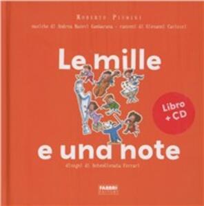 Le mille e una note. Con CD Audio - Roberto Piumini,Antongionata Ferrari - copertina