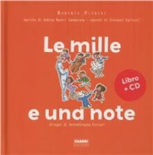 Le mille e una note. Ediz. illustrata. Con CD Audio - Roberto Piumini,AntonGionata Ferrari - copertina