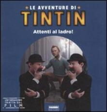 Vitalitart.it Le avventure di Tintin. Attenti al ladro! Ediz. illustrata Image