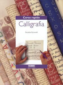 Corso rapido di calligrafia - Nicoletta Romanelli - copertina