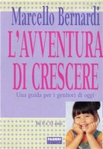 L' avventura di crescere - Marcello Bernardi - copertina