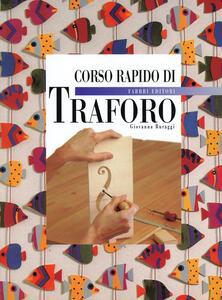 Corso rapido di traforo - Giovanna Buraggi - copertina