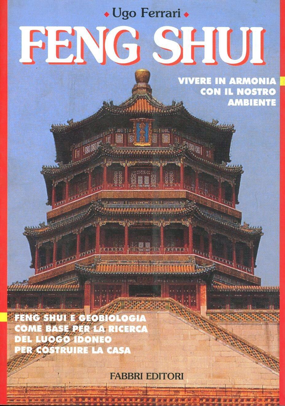Feng shui ugo ferrari libro fabbri biblioteca - Feng shui libro ...