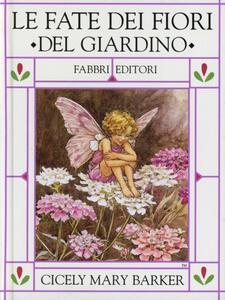 Le fate dei fiori del giardino - Cicely M. Barker - copertina