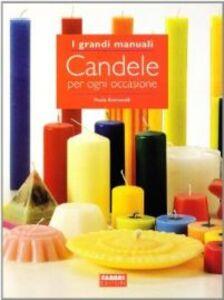 Libro Candele per ogni occasione Paola Romanelli
