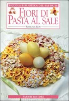 Fiori di pasta al sale - Rosmunda Imoti - copertina