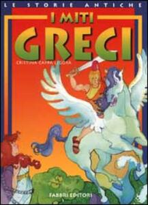 I miti greci - Cristina Cappa Legora - copertina