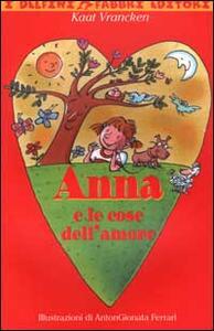 Anna e le cose dell'amore - Kaat Vrancken - copertina