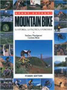 Mountain bike. La storia, la tecnica, i percorsi.pdf