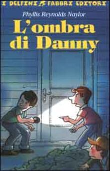 Ilmeglio-delweb.it L' ombra di Danny Image