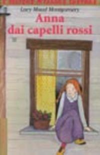 Anna dai capelli rossi - Montgomery Lucy Maud - wuz.it