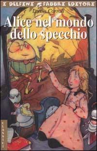 Alice nel mondo dello specchio - Carroll Lewis - wuz.it