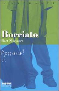 Bocciato - Bart Moeyaert - copertina
