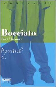 Libro Bocciato Bart Moeyaert