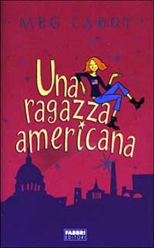 Una ragazza americana - Meg Cabot - copertina